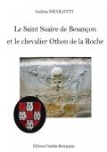 Le Saint Suaire de Besançon et Othon de la Roche