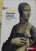 ITINERARIO NELL'ARTE. DAL GOTICO INTERNAZIONALE AL MANIERISMO