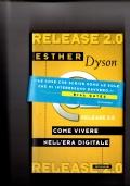 Release 2.0 - Come vivere nell'era digitale