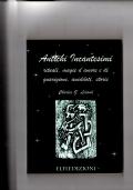 Antichi incantesimi - Rituali, magie d'amore e di guarigione aneddoti, storie