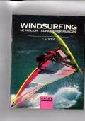 Windsurfing - Le migliori tecniche per riuscire