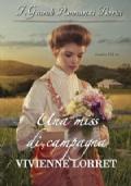UNA MISS DI CAMPAGNA + UNA SCOMMESSA PER LA LADY ** MINISERIE SEASON'S ORIGINAL  **