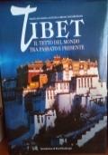 Tibet. Il tetto del mondo tra passato e presente