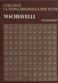 Machiavelli - I giganti - La nuova biblioteca per tutti - vol. 4