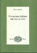 L�ECONOMIA ITALIANA DAL 1861 AL 1894