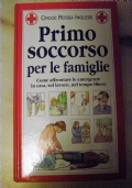 PRIMO SOCCORSO PER LE FAMIGLIE