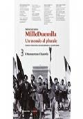 MILLE DUEMILA  3  - Un Mondo al plurale - Il Novecento e il Duemila