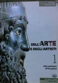 DELL'ARTE E DEGLI ARTISTI 1 / DALLA PREISTORIA ALL'ETA' GOTICA