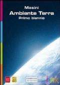 AMBIENTE TERRA - PRIMO BIENNIO CON DVD-ROM