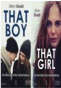 That boy +That girl