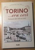 TORINO... ERA COSI' IMMAGINI DAL 1895 AL 1945