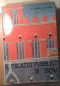 IL PALAZZO PUBBLICO DI SIENA