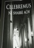 Celebremus - Shabbè - Ach