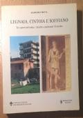 Legnaia, Cintoia e Soffiano. Tre aspetti dell'antico Suburbio Occidentale fiorentino