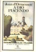A Dio piacendo (ROMANZI STORICI – JEAN D'ORMESSON – NARRATIVA FRANCESE)