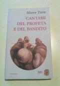 CANTARE DEL PROFETA E DEL BANDITO - letteratura argentina-inspanoamericana