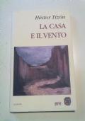 LA CASA E IL VENTO - letteratura argentina-ispanoamericana