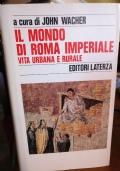Il mondo di Roma Imperiale: vita urbana e rurale
