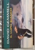 DAVID GEMMELL - IL LUPO BIANCO - FANUCCI - PRIMA ED.2005