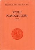 Studi forogiuliesi in onore di Carlo Guido Mor