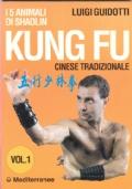 Kung fu tradizionale cinese. Vol 1