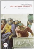 Nella storia dell'arte 3 - Dal Rinascimento al Manierismo