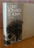 L'ORTO BOTANICO DI ROMA