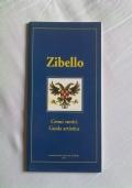 ZIBELLO - CENNI STORICI-GUIDA ARTISTICA -storia-arte-monumenti-architettura-pallavicino-parma