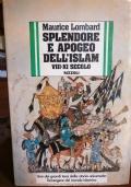 Splendore e apogeo dell'Islam VIII-XI secolo
