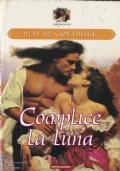 COMPLICE LA LUNA -- 2° Dreams ***ROMANZI ROSA 5x4***