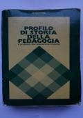 Profilo di storia della pedagogia e problemi dell'educazione infantile