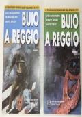 BUIO A REGGIO. 2 VOLUMI