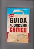 Nuova guida al consumo critico.  Informazioni sul comportamento delle imprese per un consumo consapevole.