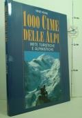 1000 cime delle Alpi - Mete turistiche e alpinistiche