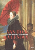 Van Dyck a Genova - Grande pittura e collezionismo - catalogo mostra Genova 1997