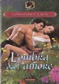 L'OMBRA DELL'AMORE ***ROMANZI ROSA 5x4***