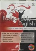 Fashionable English. English for Textile, Clothing and Fashion Industry. Con Espansione Online. Con CD Audio. Per Gli Ist. Tecnici E Professionali