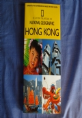 NATIONAL GEOGRAPHIC GUIDE N.29 HONG KONG - IL GIORNALE