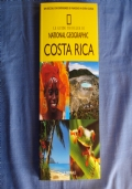 NATIONAL GEOGRAPHIC GUIDE N.30 COSTA RICA - IL GIORNALE