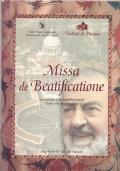 MISSA DE BEATIFICATIONE - IN OCCASIONE DELLA BEATIFICAZIONE DI PADRE PIO