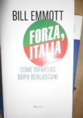 FORZA ITALIA COME RIPARTIRE DOPO BERLUSCONI
