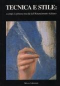 Tecnica e stile. Esempi di pittura murale del Rinascimento italiano - Volume I