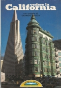 VEDERE LA CALIFORNIA. Con pagine di Giorgio Bocca (Le guide del Gabbiano)