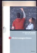 La fisica di Amaldi idee ed esperimenti, ELETTROMAGNETISMO