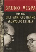 Dieci anni che hanno sconvolto l'Italia: 1989-2000