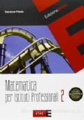 MATEMATICA PER ISTITUTI PROFESSIONALI 2