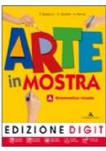Arte in mostra A + B + Dvd-Rom Me-Book. Edizione DIGIT