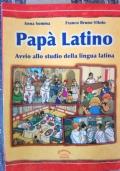 PAPA' LATINO -AVVIO ALLO STUDIO DELLA LINGUA LATINA