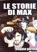 Le storie di Max - doppia partita