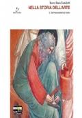 Nella storia dell'arte 2 (Dal paleocristiano a Giotto). Per il Liceo scientifico. Con espansione online.